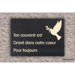 Plaque commémorative - Ton souvenir gravé dans nos coeur