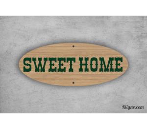 Plaque de maison - Sweet Home