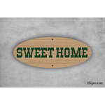 Plaque de maison - Sweet Home