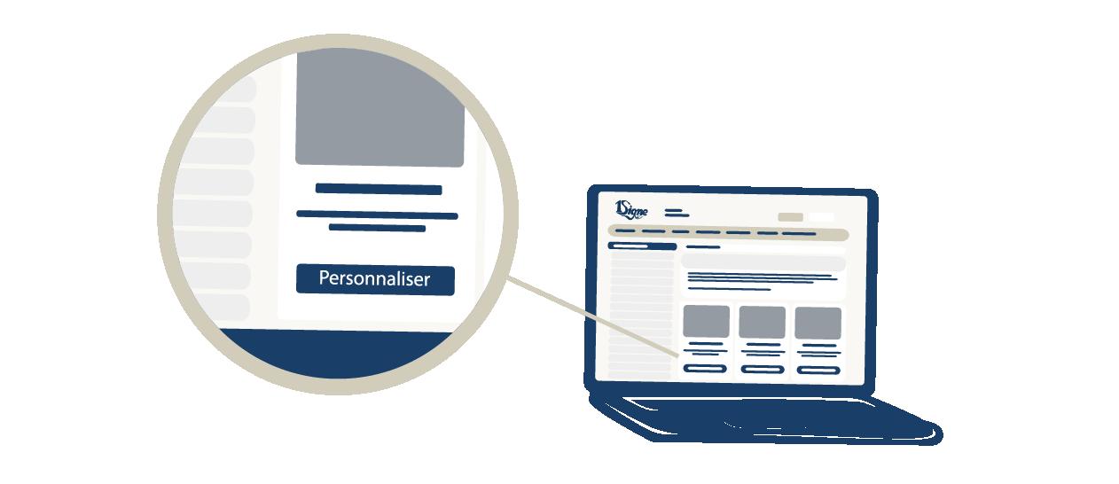 Faites vos premiers pas sur le site avec nous, on vous guide dans votre personnalisation